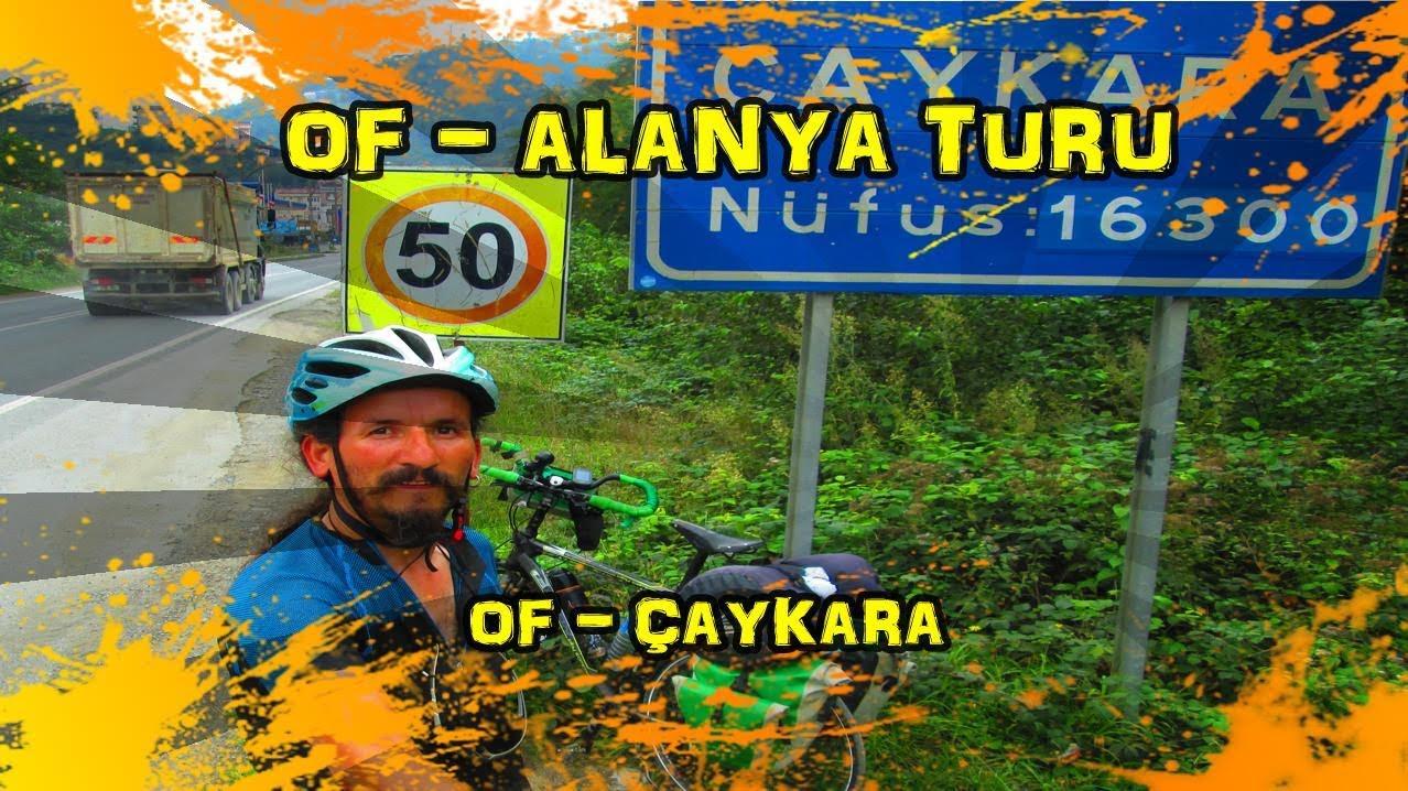 2019/09/04 Of - Alanya Bisiklet Turu - Of ~ Çaykara