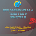 RPP Daring Kelas 6 Tema 6, 7, 8, 9 Semester 2