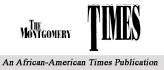 The Montgomery Times An African-American Times Publication