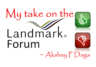 My take outs from Landmark Forum & my honest review (2018 - 2019, India)