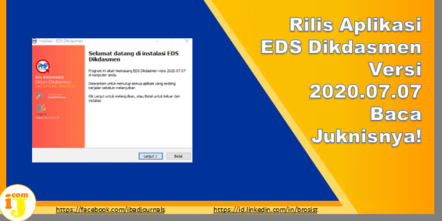 Rilis Aplikasi EDS Dikdasmen Versi 2020.07.07 Baca Juknisnya!