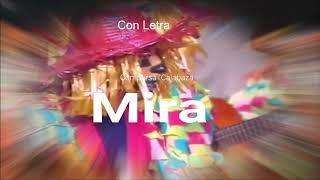 "✔️🔝🔛Pasodoble con LETRA ""Mira"". Comparsa ""Calabaza"" (1991)"