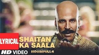 Bala, bala, Shaitan Ka Saala Lyrics - Akshay Kumar