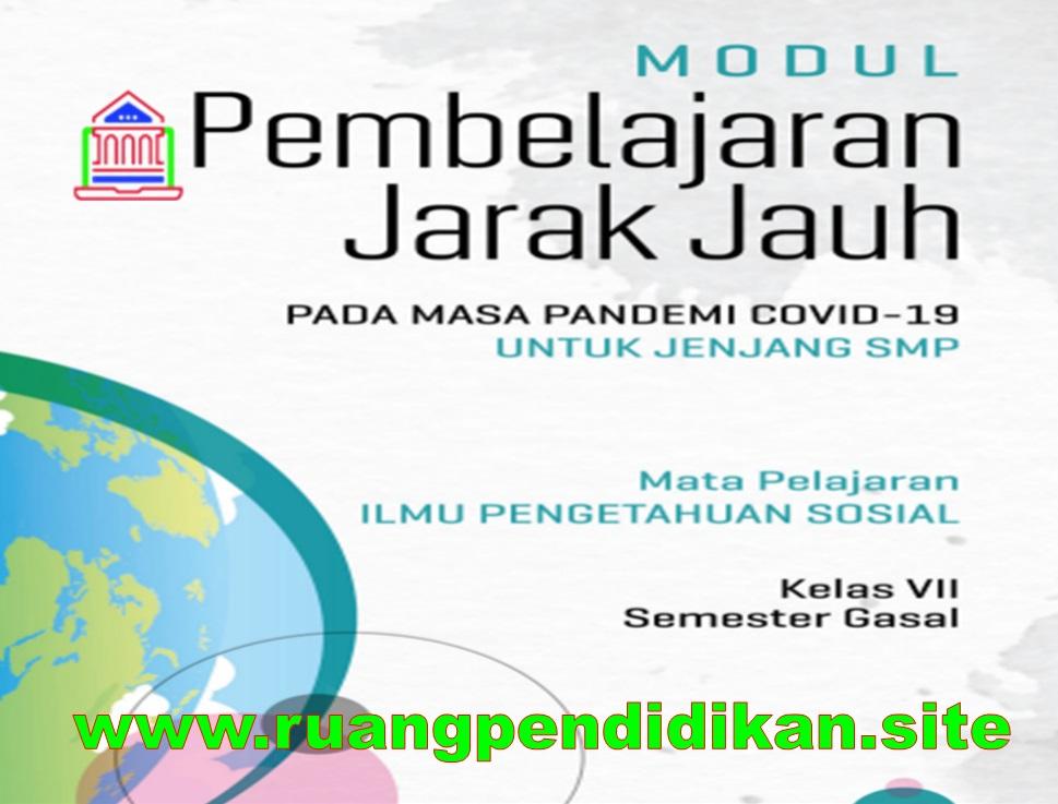 Modul PJJ IPS Semester Ganjil Kelas 7
