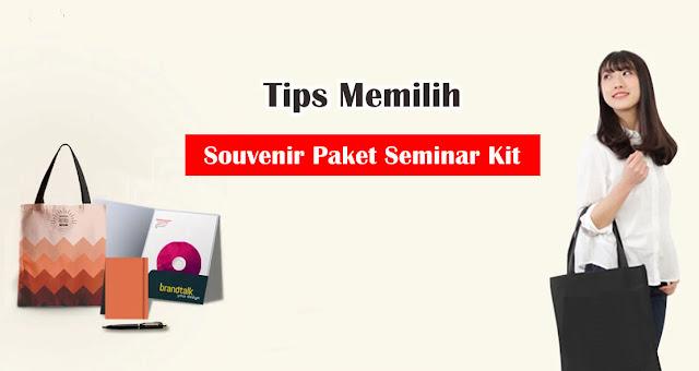 Tips Memilih Souvenir Paket Seminar Kit