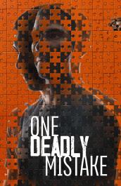 One Deadly Mistake Temporada 1