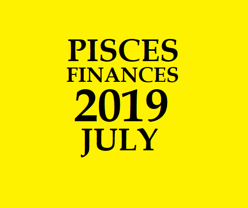 PISCES - MEENA RASI: 2019 JULY PISCES DAILY HOROSCOPE PREDICTIONS