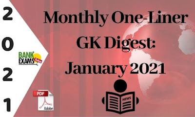 Monthly One-Liner GK Digest: January 2021