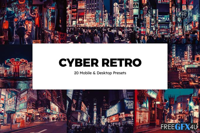 20 Cyber Retro Lightroom Presets & LUTs