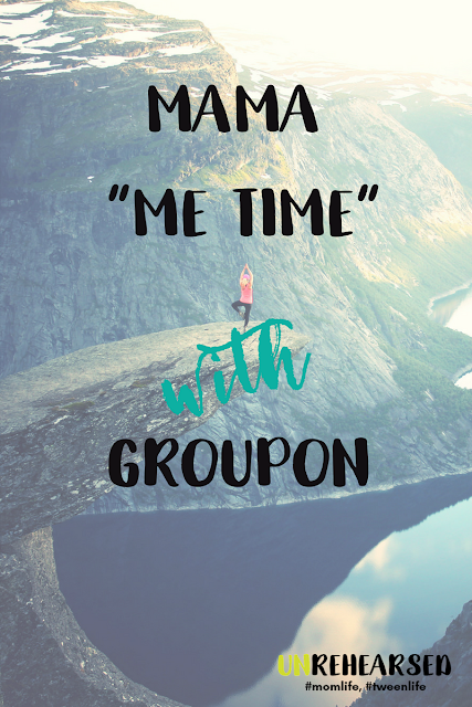 "Mama ""me time"" for less with Groupon"