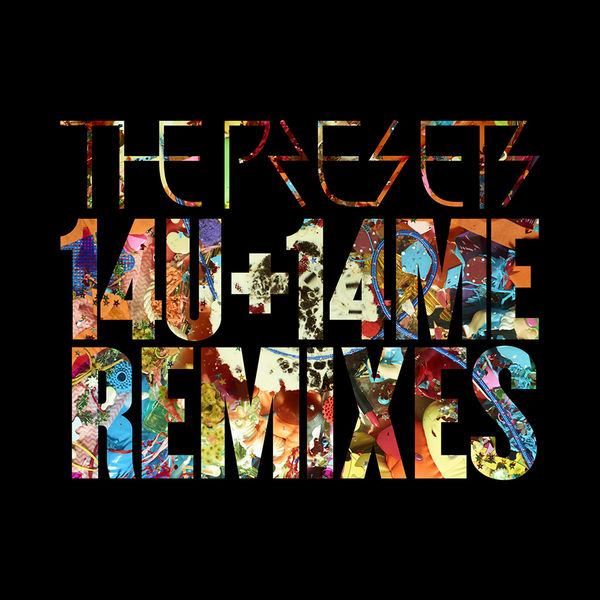 The presets – remixes & other mp3's & stuff.
