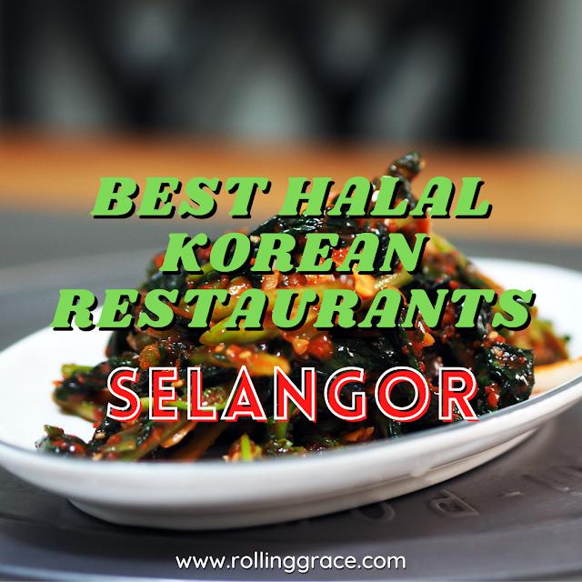 Best Halal Korean Restaurants In Selangor