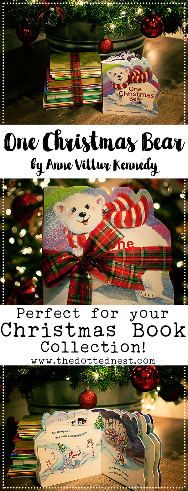 One Christmas Bear by Anne Vittur Kennedy Is A Sweet Christmas Story Book About A Cuddly Polar Bear Geared Towards Toddlers and Preschool Age Children #OneChristmasBear #ChristmasBook #ChristmasTraditions