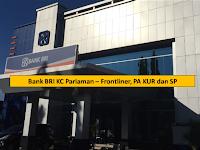 Bank BRI - KC Pariaman Kota Terakhir Besok 14 Juni 2019