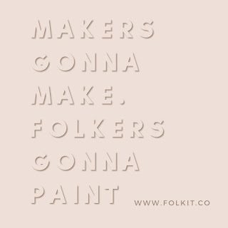 Makers gonna make and we have to paint  #craftquote #quote