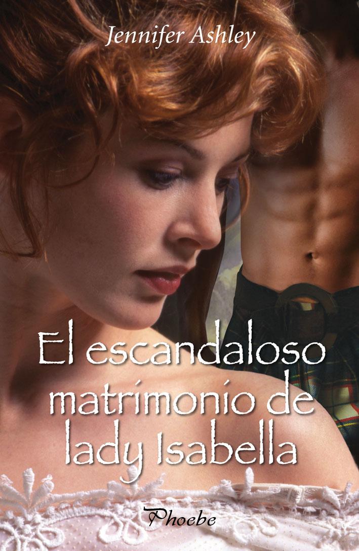 El Escandaloso Matrimonio de Lady Isabella, Jennifer Ashley
