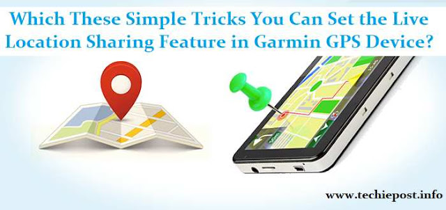 Set Live Location Sharing Feature in Garmin GPS Device