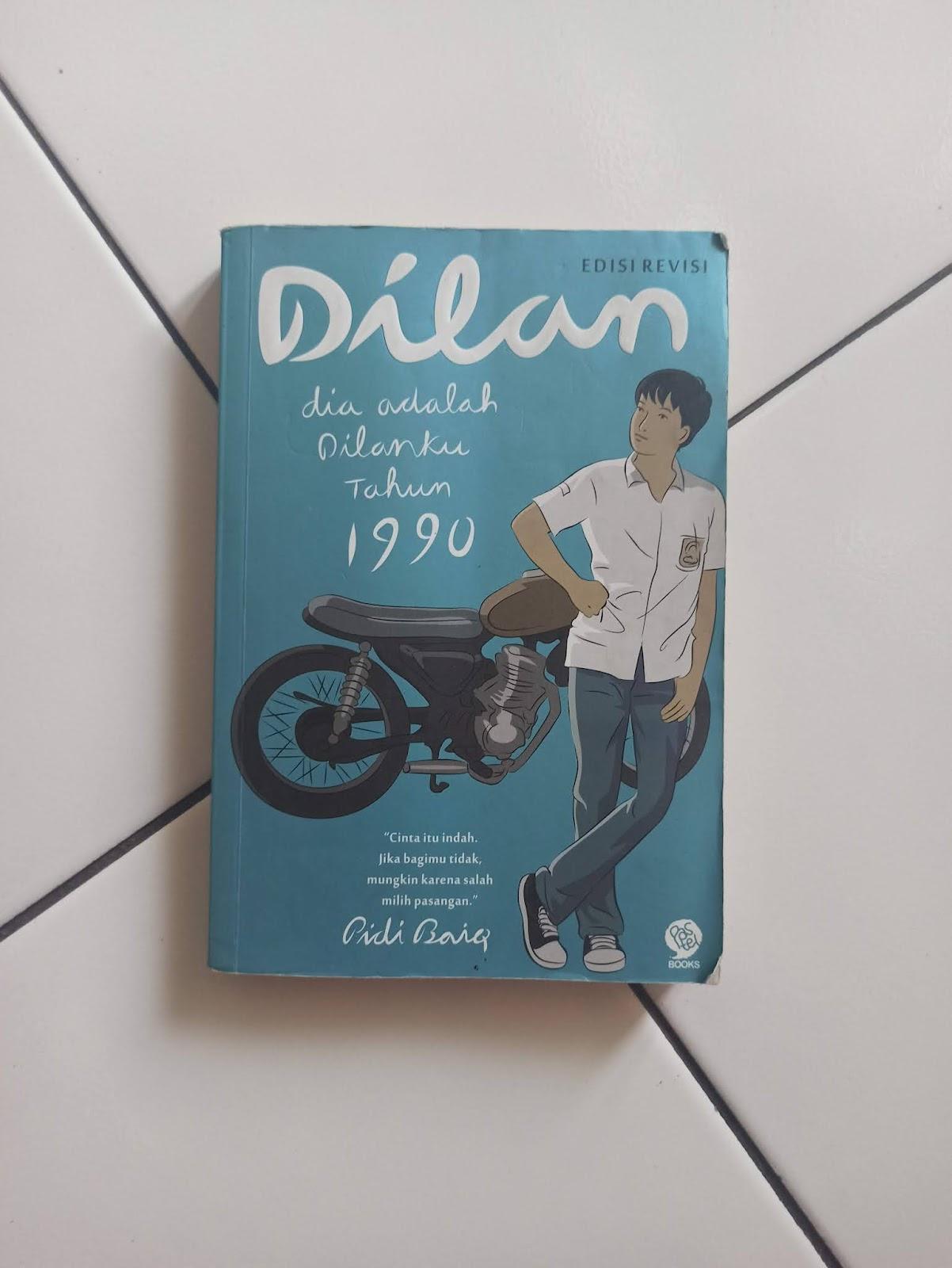 Novel Dilan Milea karya Pidi Baiq