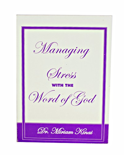 Managing Stress with the Word of God