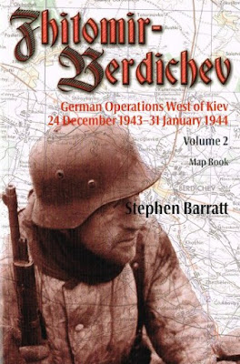 Zhitomir-Berdichev. German Operations West of Kiev 24 December 1943-31 January 1944 Volume 2