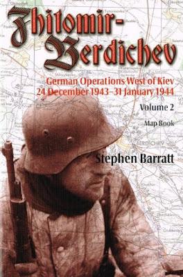Zhitomir-Berdichev. German Operations West of Kiev 24 December 1943-31 January 1944 Volume 2