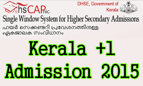 Students can submit your application through online. Plus one Ekajalakam 2015, Plus One admission 2015-16 applications submission through this official web site http://www.hscap.kerala.gov.in., +1 admission 2015 details, Details of plus one admission, Details of plus one admission 2015, Plus one admission procedure 2015, hscap kerala admission procedure, www.hscap.kerala.gov.in