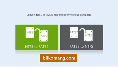 Merubah FAT32 ke NTFS dan Sebaliknya Tanpa Format