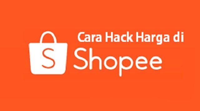 Cara Hack Harga di Shopee