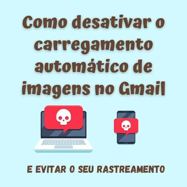 Como desativar o carregamento automático de imagens no Gmail