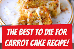 Best To Die For Carrot Cake Recipe! #carrotcake #cake #bestcake #desserts