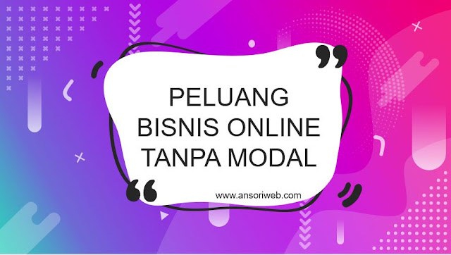 Contoh Bisnis Online Tanpa Modal Paling Diminati