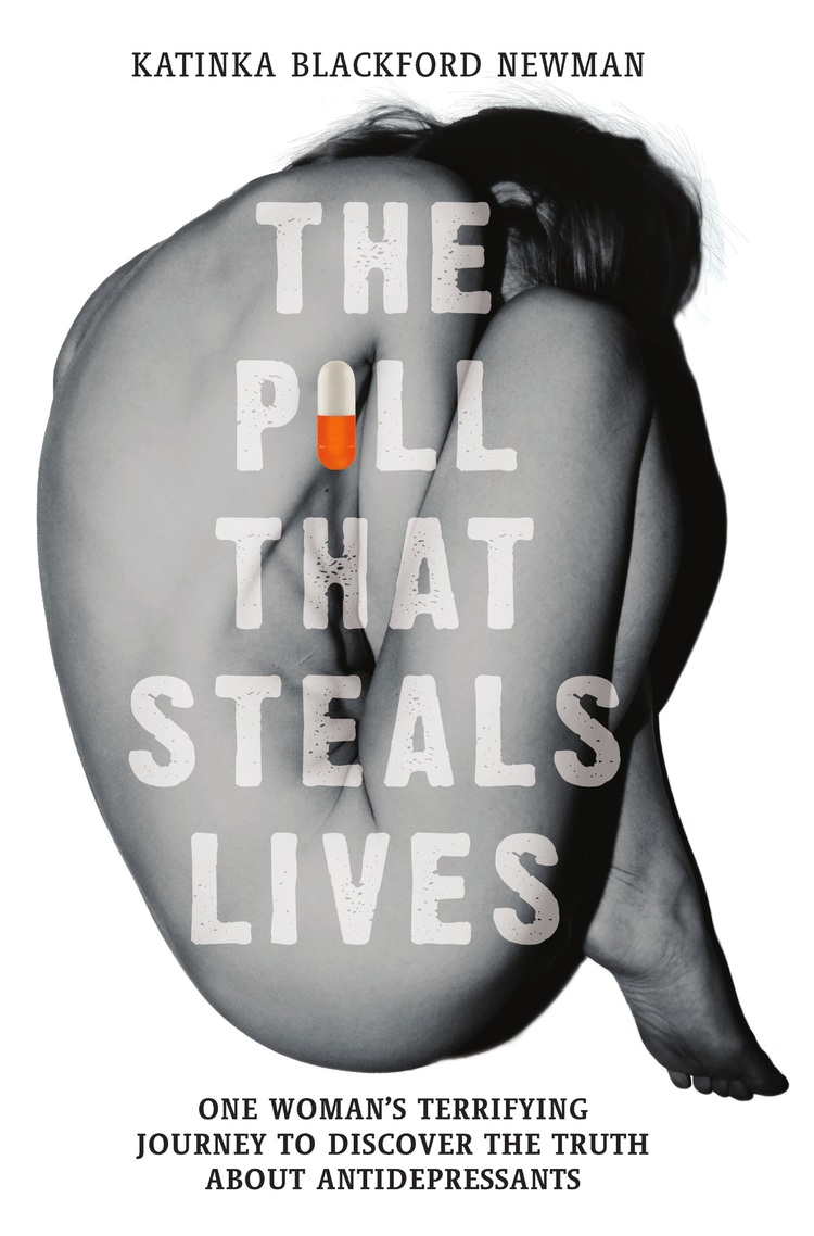 Lives lost and temporarily stolen by antidepressants