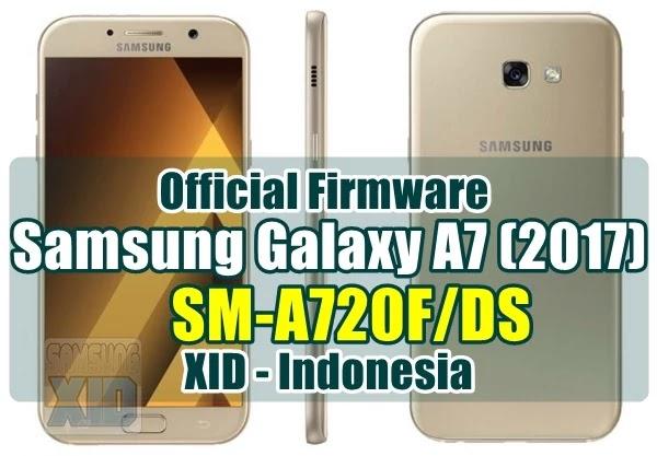 Firmware Samsung Galaxy A7 2017 SM-A720F bahasa indonesia