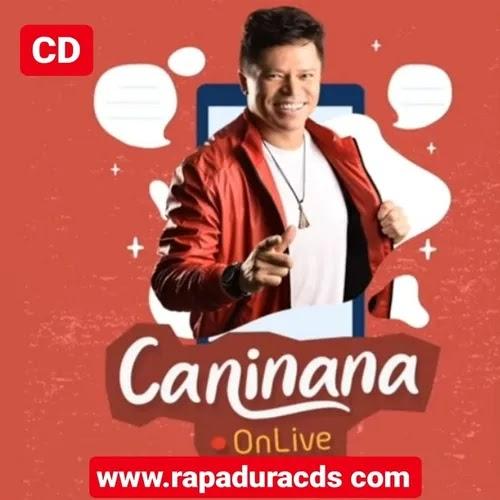 Caninana - OnLive - Maio - 2020