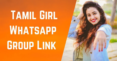 Tamil Girls Whatsapp Group - [Active Groups] | Join 500+ Groups