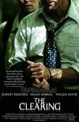 Sinopsis Film The Clearing (2004)