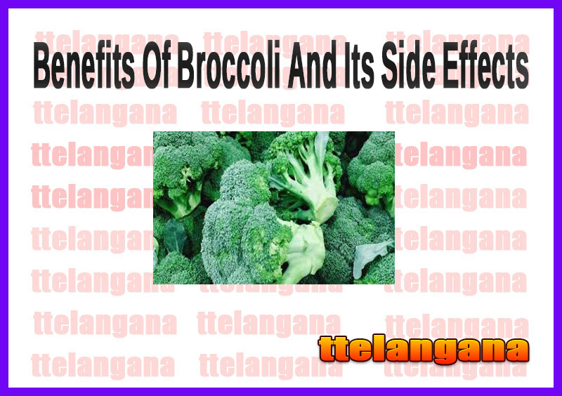 Benefits Of Broccoli And Its Side Effects