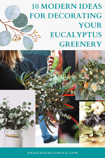 How To Decorate Your Eucalyptus Greenery Themed Wedding