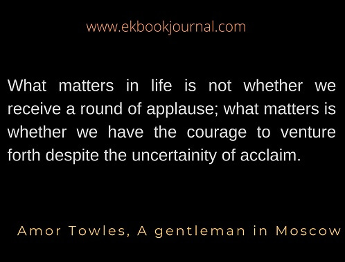 Amor Towles | Life Quotes |