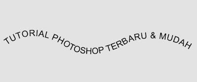 Membuat teks melengkung di Photoshop