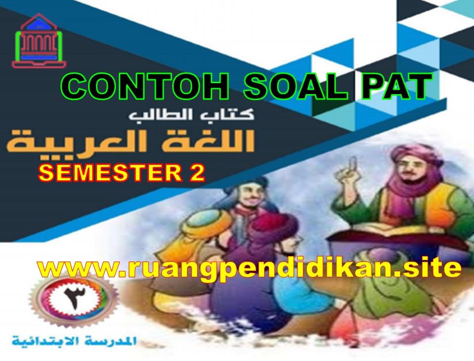 Soal UKK Bahasa Arab Kelas 3 SD/MI