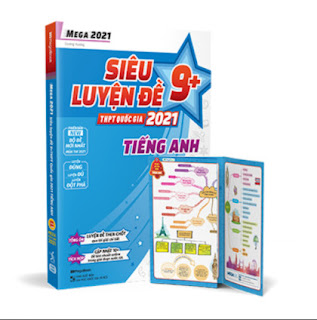 Mega 2021 - Siêu Luyện Đề 9 + THPT Quốc Gia 2021 - Tiếng Anh ebook PDF EPUB AWZ3 PRC MOBI
