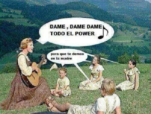 Dame todo el power