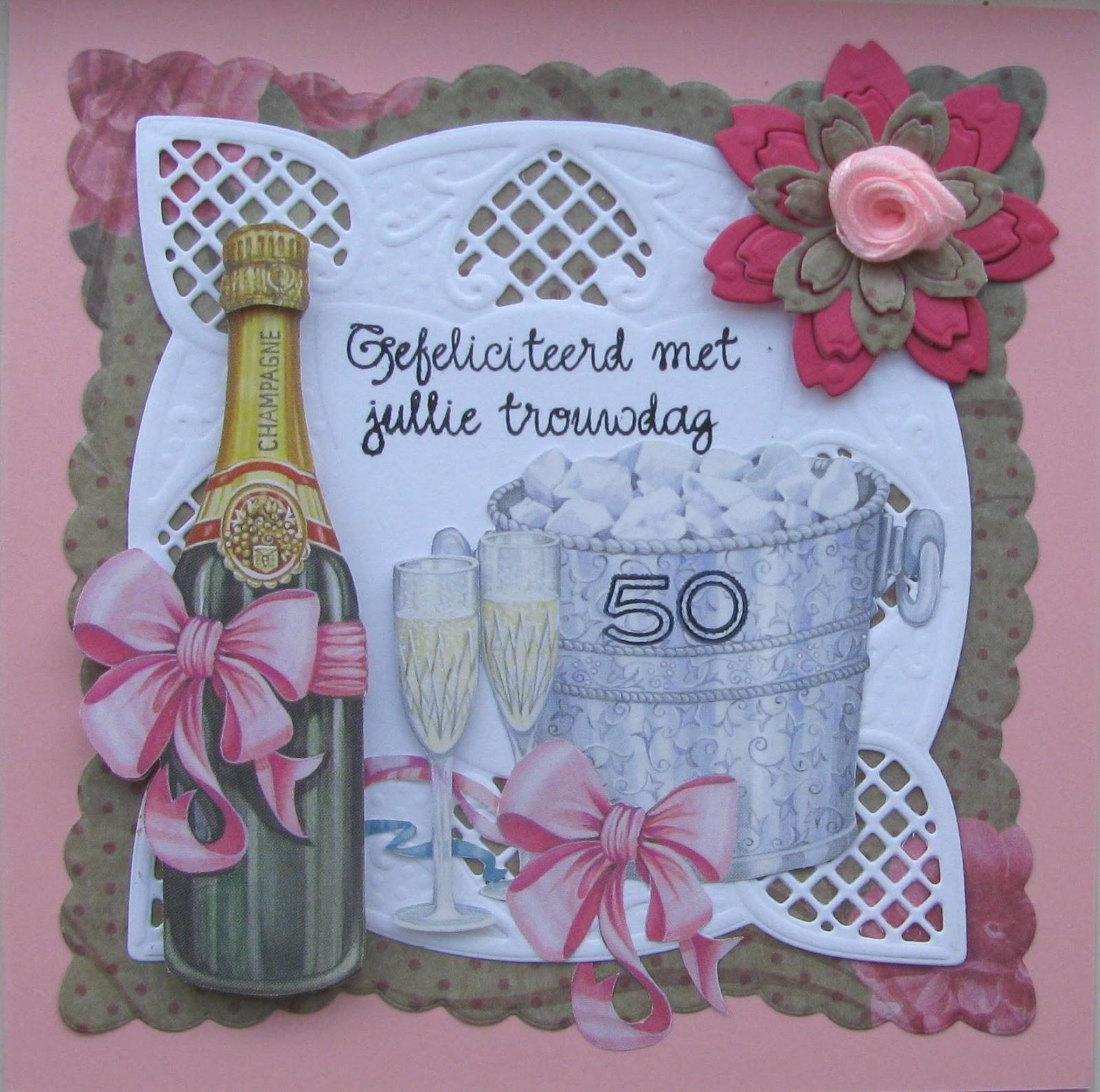 kaart 50 jaar getrouwd Karla Krea: 50 jaar getrouwd kaart 50 jaar getrouwd