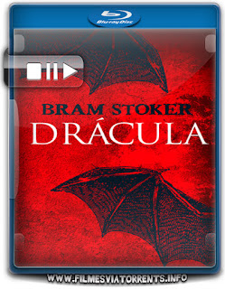 Drácula de Bram Stoker Torrent - BluRay Rip 1080p Dublado
