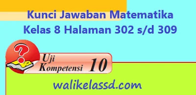 Kunci-Jawaban-Matematika-Kelas-8-Halaman-302-310-Uji-Kompetensi-10-Bab-10