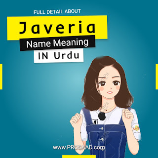 Javeria Name Meaning in Urdu and English and Full Information