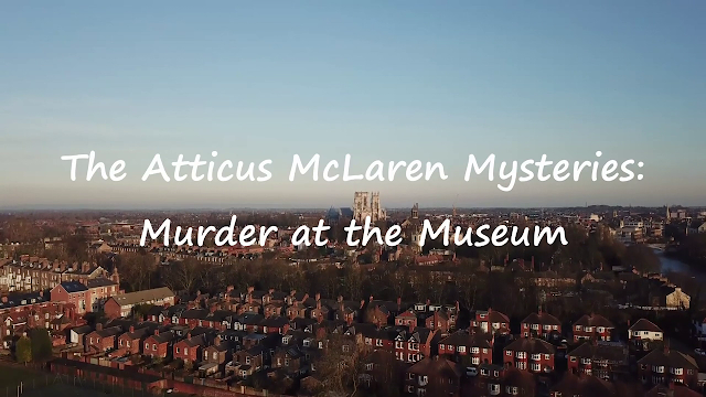 The Atticus McLaren Mysteries: Murder At the Museum