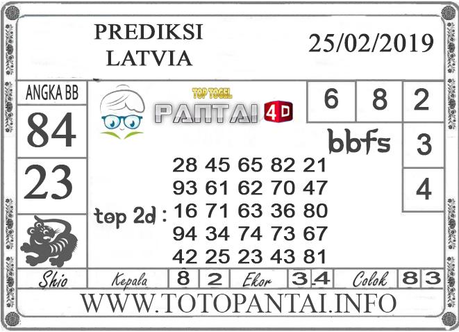 """Prediksi Togel """"LATVIA"""" PANTAI4D 25 FEBRUARI 2019"""