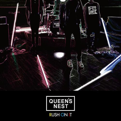 Queen`s Nest – Rush On It – EP
